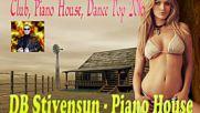 Db Stivensun - Piano House ( Bulgarian Club, Dance Music 2016 )