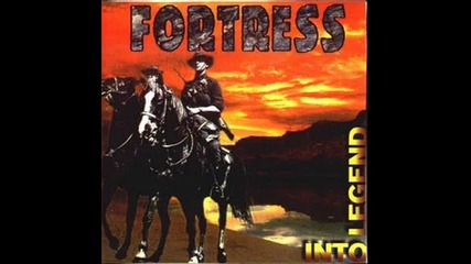 Fortress - Into Legend - For Faith And For Folk