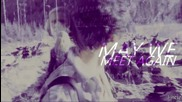 Clarke & Bellamy | May we meet again