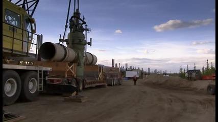 Най - трудните ремонти на света - S02e03 - Петролопровода Аляска [част 1/4]