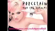 Porcelain And The Tramps Fuck Like A Star