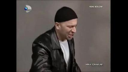 Arka sokaklar - Mesut ve Mazlumu dovenler)))