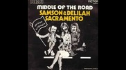 Middle Of The Road - Samson And Delilah (1972)