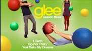 I can't go for that/you make my dreams come true - Glee