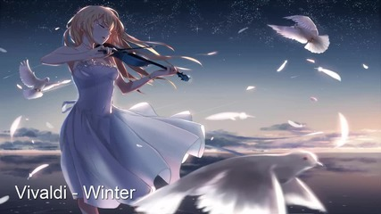 Nightcore- Vivaldi(winter)