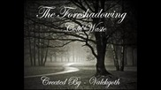 The Foreshadowing - Cold Waste