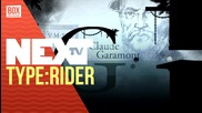 NEXTTV 033: Ревю: Type:Rider