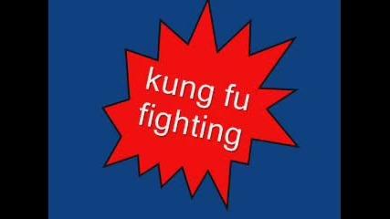 Kung Fu Fightning