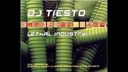 Dj Tiesto - Lethal Industry