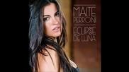 Maite Perroni - Que te hace falta (оригинално аудио)