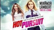 2о15! Miranda Lambert - Two of a Crime ( Аудио ) ( Гореща гонка )