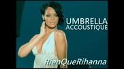 Rihanna - Umbrella - Акустична Версия!