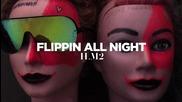 *2015* I Love Makonnen - Flippin' All Night