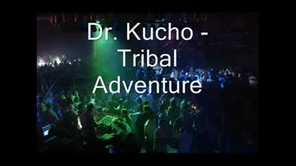 Dr Kucho - Tribal Adventure (High Quality)