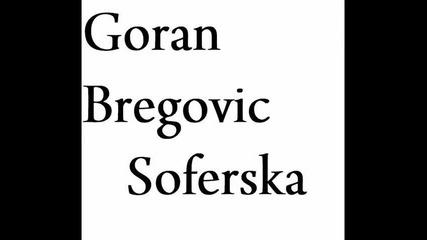 Горан Брегович - Шофьорска...