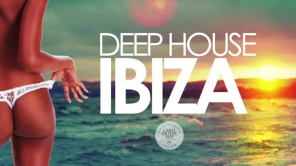 Deep House Ibiza - Sunset Mix 2016
