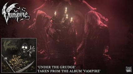 Vampire - Under The Grudge (official album track)