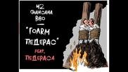 42 giancana bibo - Golqm Pederas feat Pederaza Б.б