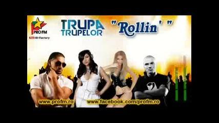 * Румънско * Тrupa Тrupelor ( Andreea Balan & Andra & Connect-r & Puya ) - Rollin'