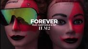 *2015* I Love Makonnen ft. Santigold & 1st - Forever