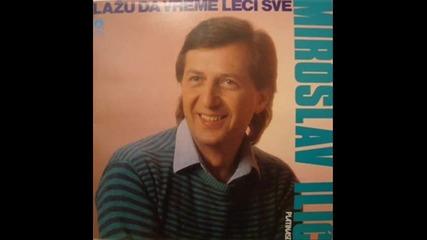 Miroslav Ilic - Plakao Sam, Plakao