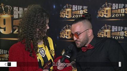 За влияние и развитие на хип хоп културата: Dj George