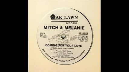 Mitch & Melanie - Coming For Your Love