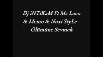 dj intikam ft mc loco memo noxi style