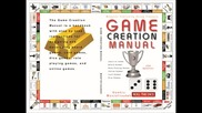 New Book Titled Game Creation Manual (isbn9781942825043) by Kambiz Mostofizadeh Teaches Game Making