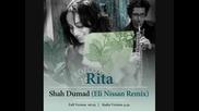 Rita - Shah Dumad ( Eli Nissan Remix 2011 )