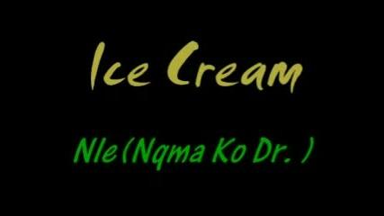 Ice Cream - Ние (Няма Кой Друг. )