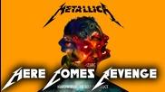 Metallica - Here Comes Revenge (2016) 09 - album : Hardwired… To Self-destruct [ hd ] + Lyrics