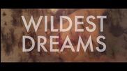 [+ Превод!] Премиера! Taylor Swift - Wildest Dreams [ Официално Видео ]