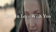 Dare - Still In Love With You превод