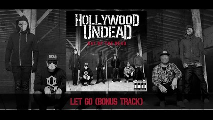 Hollywood Undead - Let Go [preview] (w⁄lyrics)