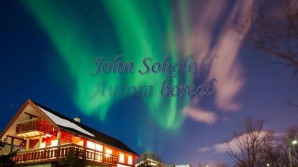 John Sokoloff - Aurora boreal