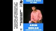 Asim Brkan - Ako suza jedna krene
