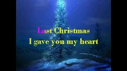 Коледна Песничка - Last Christmas