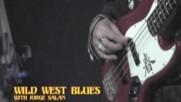 Vargas Blues Band - wild west blues (con Jorge Salan) (Оfficial video)