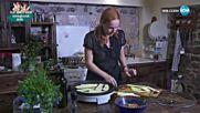 """Домашна вечеря сред природата с Параскева Джукелова в """"Черешката на тортата"""" (08.09.2017)"""