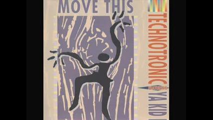 Technotronic Featuring Ya Kid K - Move This Remix