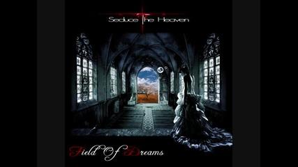 Seduce The Heaven-field Of Dreams