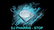 Dj Pharris - Stop [feat. Dj Khaled, The Game, Sly Polaroid &