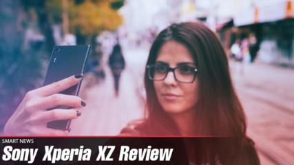 Защо да си купим Sony Xperia XZ