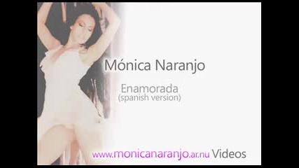 Monica Naranjo - Enamorada (spanish Version)