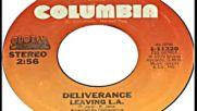 Deliverance - Leaving L.a 1980