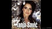 Tanja Savic - Poludela - (Audio 2010)