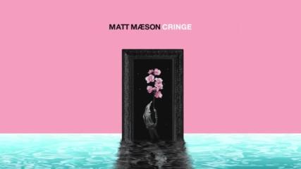 Matt Maeson – Cringe