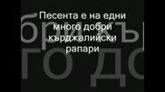 Тарикатите Feat.недялко - Защото Сме Такива