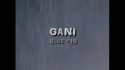 Гани - Блус #16 [иван Бърнев & Куку Бенд]